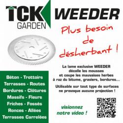 TCK JARDIN TCK LAME WEEDER...